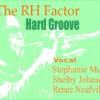 おすすめジャズボーカル The RH Factor 『Hard Groove』から  Part 1